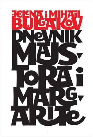 Dnevnik Majstora i Magarite sa pismima Majstora
