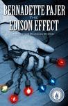 The Edison Effect (Professor Benjamin Bradshaw Mystery, #4)