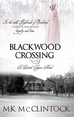 Blackwood Crossing (British Agent, #2)