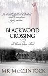 Blackwood Crossing by M.K. McClintock
