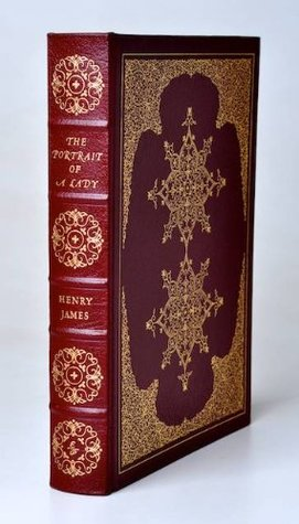 The Portrait of a Lady (The 100 Greatest Books Ever Written) Easton Press