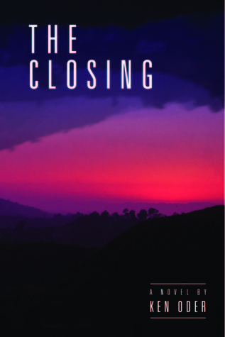The Closing (Whippoorwill Hollow, #1)