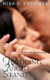 Wedding Night Stand by Mina V. Esguerra