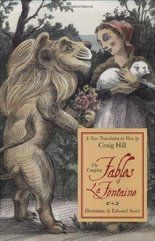 The Complete Fables of la Fontaine by Jean de La Fontaine