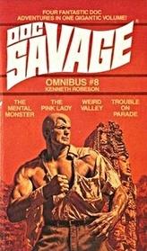 Doc Savage Omnibus #8 (Doc Savage #156 - 159)