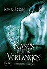 Kanes Verlangen by Lora Leigh