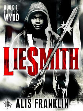 Liesmith (The Wyrd, #1)