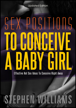 Best Sex Positions To Conceive A Baby Girl: Effective Hot Sex Ideas To Conceive Right Away