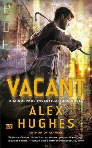 Vacant ( Mindspace Investigations Novel, #4)