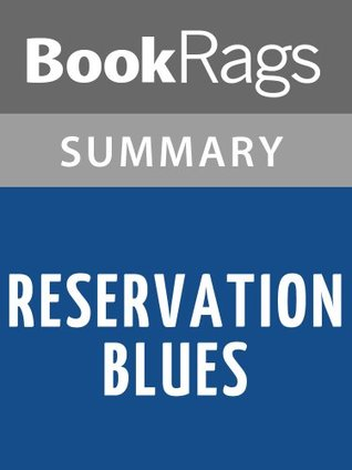 Reservation Blues by Sherman Alexie l Summary & Study Guide