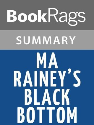 Ma Rainey's Black Bottom by August Wilson | Summary & Study Guide