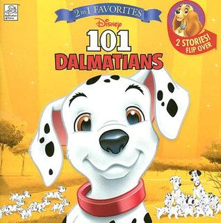 101 Dalmatians & Lady and the Tramp: 2 Stories Flip Over! (2 In 1 Vavorites)