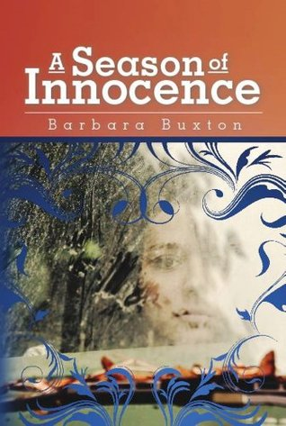 A Season of Innocence: Historical Fiction of Jim Crow Days