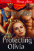 Protecting Olivia
