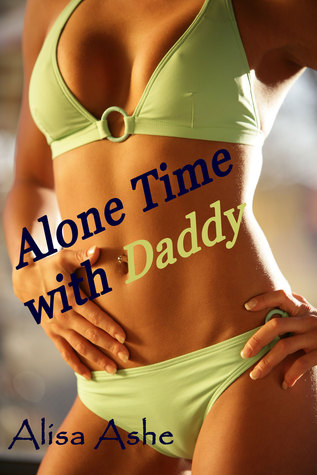 Alone Time With Daddy