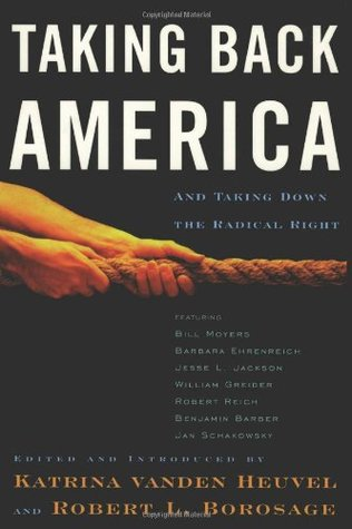 Taking Back America: And Taking Down the Radical Right