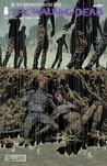 The Walking Dead, Issue #130 by Robert Kirkman