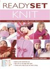 Ready, Set, Knit: Learn to Knit with 20 Hot Projects (Stand-Up Book)