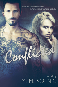 Conflicted by M.M. Koenig