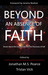 Beyond An Absence of Faith: Stories About the Loss of Faith and the Discovery of Self