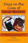 Days In The Lives Of Social Workers 3th (third) edition Text Only