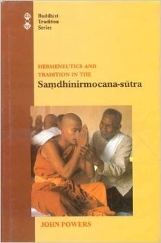 Hermeneutics And Tradition In The Samdhinirmocana Sutra