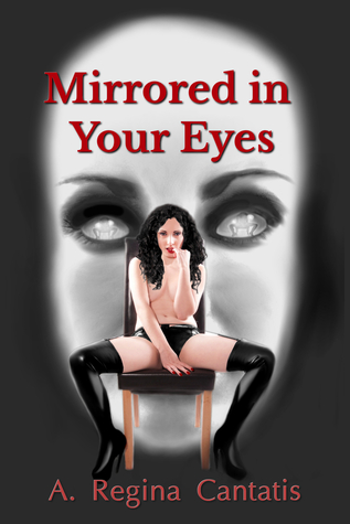 Mirrored in Your Eyes