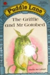 The Griffle and Mr. Gotobed (Puddle Lane Stage 1 Book 10)