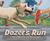 Dozer's Run: A True Story o...