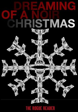 Dreaming of a Noir Christmas