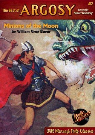 The Best of Argosy #2 - Minions on the Moon