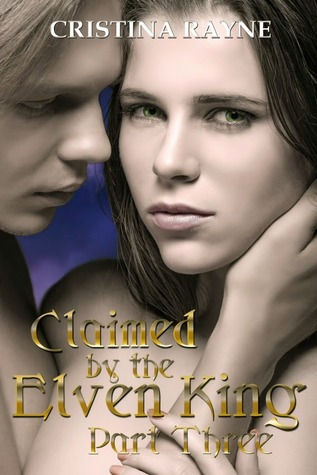 claimed-by-the-elven-king-part-three