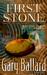 First Stone by Gary Ballard