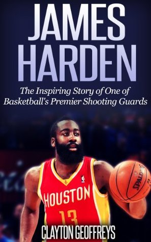 927f2451911f James Harden  The Inspiring Story of One of Basketball s Premier ...
