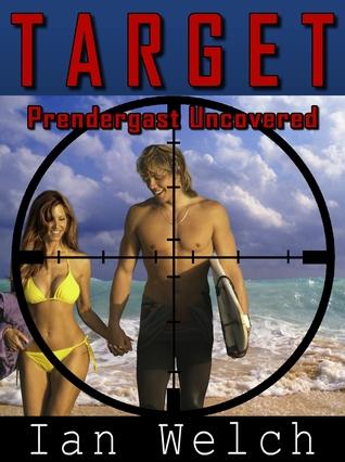 Target: Prendergast Uncovered