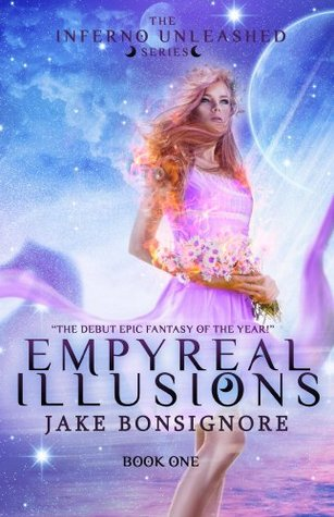 Ebook Empyreal Illusions by Jake Bonsignore DOC!