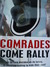Comrades Come Rally: As Bri...