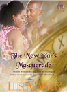 The New Year's Masquerade by Elise Marion