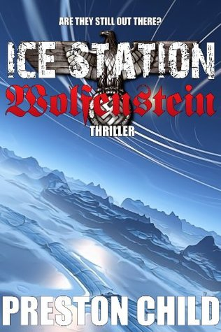 Ice Station Wolfenstein (Order of the Black Sun #1)
