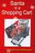 Santa in a Shopping Cart