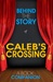 Caleb's Crossing - Behind t...