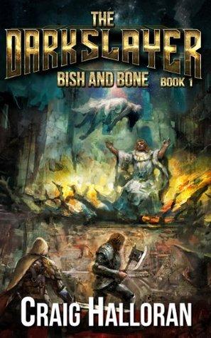 Bish and Bone (The Darkslayer: Bish and Bone, #1)