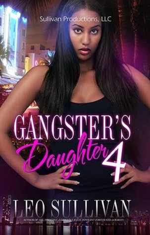 Gangster's Daughter Part 4