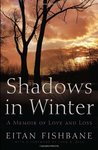 Shadows in Winter: A Memoir of Love and Loss (Library of Modern Jewish Literature)