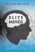 Elite Minds: Creating the Competitive Advantage by Stan Beecham