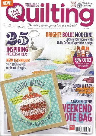 Love Patchwork & Quilting Magazine (Issue 1)