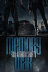 Memory War (Memory Wars, #3)