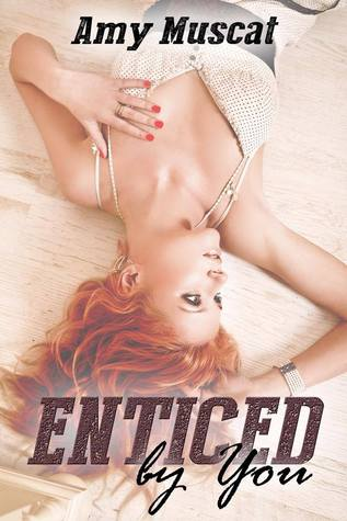 Enticed By You (by You, #1)