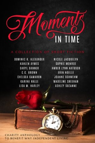 Moments In Time: A Collection of Short Fiction
