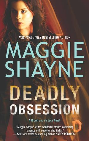 Deadly Obsession (Brown and de Luca, #4)